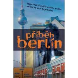 Příběh Berlín - Světová metropole odkrývá svá tajemství