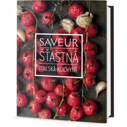 Saveur: Šťastná italská kuchyně