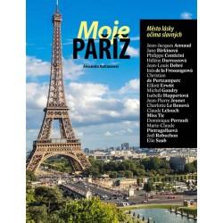 Moje Paříž - Město lásky očima slavných