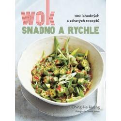Wok snadno a rychle - 100 zdravých a lahodných receptů
