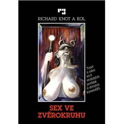 Sex ve zvěrokruhu - Tucet a něco sci-fi erotických povídek a divných komentářů
