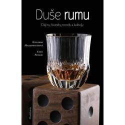 Duše rumu - Dějiny, historie, trendy a koktejly