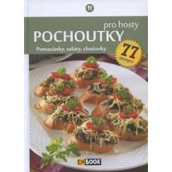 Pochoutky pro hosty - Pomazánky, saláty, chuťovky, 77 receptů