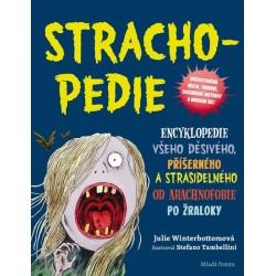 Strachopedie - Encyklopedie všeho děsivého, příšerného a strašidelného od arachnofobie po žraloky