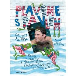 Plaveme s Pavlem - Kniha o plavání s olympionikem Pavlem Janečkem pro rodiče a děti + DVD