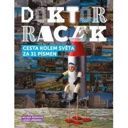 Doktor Racek — Cesta kolem světa za 31 písmen