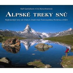 Alpské treky snů - Nejkrásnější túry od chaty k chatě mezi francouzskou Riviérou a Vídní.