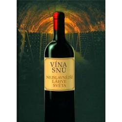 Vína snů - Nejslavnější láhve světa