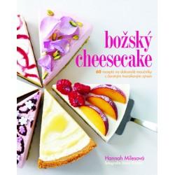 Božský cheesecake - 60 receptů na dokonalé moučníky s čerstvým tvarohovým sýrem