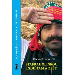 Stafraholtskou Indií tam a zpět - Po stopách Hanzelky a Zikmunda II