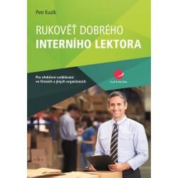 Rukověť dobrého interního lektora pro efektivní vzdělávání ve firmách a jiných organizacích