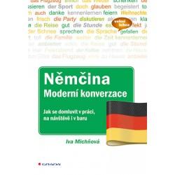 Němčina moderní konverzace - Jak se domluvit v práci, na návštěvě i v baru