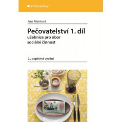 Pečovatelství 1.díl - Učebnice pro obor sociální činnost