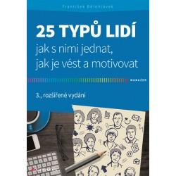 25 typů lidí - Jak s nimi jednat, jak je vést a motivovat