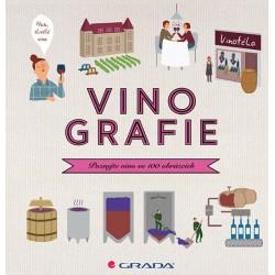 Vinografie - Poznejte víno ve 100 obrázcích