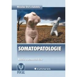 Somatopatologie - Nauka o nemocech těla