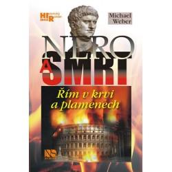 Nero a smrt - Řím v krvi a plamenech