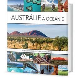 Austrálie a Oceánie - Inspirativní průvodce pro cestovatele