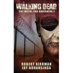 The Walking Dead - Živí mrtví 4 - Pád Guvernéra 2