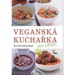 Veganská kuchařka pro zdraví
