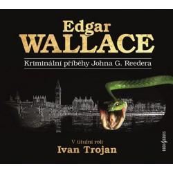 Kriminální příběhy Johna G. Reedera - CD (Čte Ivan Trojan)