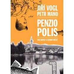 Penziopolis - Dva dopisy o jednom městě