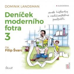 Deníček moderního fotra 3 - CDmp3