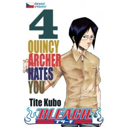 Bleach 4: Quincy Archer Hates You
