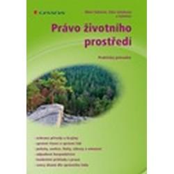 Právo životního prostředí - Praktický průvodce