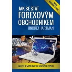 Jak se stát forexovým obchodníkem 2. rozšířené vyd. - Naučte se vydělávat na měnových trzích