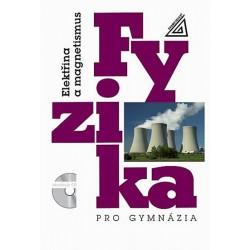 Fyzika pro gymnázia - Elektřina a magnetismus - 7. přepracované vydání (kniha + CD)