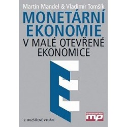Monetární ekonomie v malé otevřené ekonomice