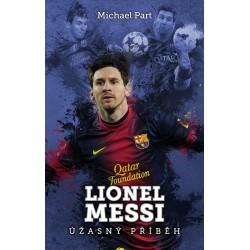 Lionel Messi: úžasný příběh