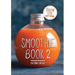 Smoothie Book 2 - Životní styl nabitý vitaminy