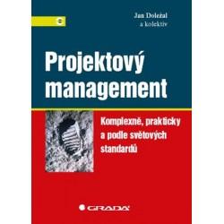 Projektový management - Komplexně, prakticky a podle světových standardů
