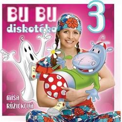 Zpíváme a tančíme s Míšou 3 - Bu bu diskotéka - CD