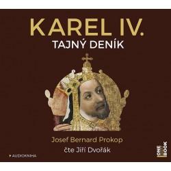 Karel IV. - Tajný deník - 2 CDmp3 (Čte Jiří Dvořák)