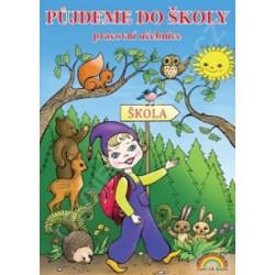 Půjdeme do školy - pracovní učebnice pro děti před vstupem do 1. ročníku ZŠ