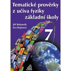 Tematické prověrky z učiva fyziky pro 7. ročník ZŠ