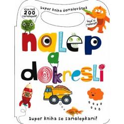 Nalep a dokresli - Super kniha domalovánek - více než 200 samolepek
