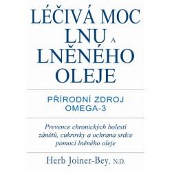 Léčivá moc lnu a lněného oleje - Přírodní zdroj Omega-3