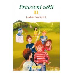 Pracovní sešit II. k učebnici Český jazyk 3