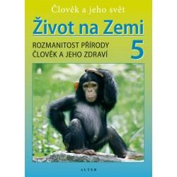 Život na Zemi 5 - Přírodověda pro 5. ročník ZŠ