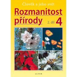 Rozmanitost přírody 4/2 - Přírodověda pro 4. ročník ZŠ