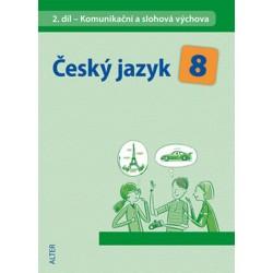 Český jazyk 8/II. díl - Komunikační a slohová výchova