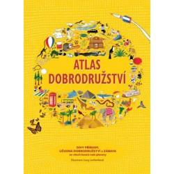 Atlas dobrodružství - Divy přírody, úžasná dobrodružství a zábava ze všech koutů naší planety
