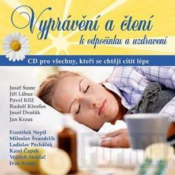 Vyprávění a čtení k odpočinku a uzdravení - CD