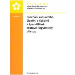Srovnání aktuálního členění v češtině a španělštině: textově-lingvistický přístup