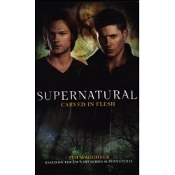 Supernatural - Carved in Flesh (Supernatural 12)