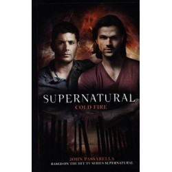 Supernatural - Cold Fire (Supernatural 13)